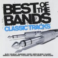 2CDVarious / Best Of The Bands / Classic Tracks / 2CD