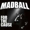 CDMadball / For The Cause