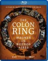 Blu-RayWagner / Colón Ring / Wagner In Buenos Aires / Blu-Ray