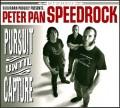 CDPeter Pan Speedrock / Pursuit Until Capture
