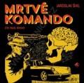 CDŠikl Jaroslav / Mrtvé komando / Pavel Rimský / Mp3