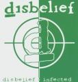2CDDisbelief / Disbelief / Infected / 2CD