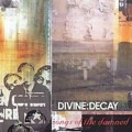 CDDivine:Decay / Songs Of The Damned