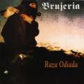 LPBrujeria / Raza Odiada / Reedice / Vinyl