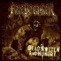 CDFacebreaker / Dead,Rotten And Hungry