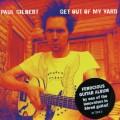 CDGilbert Paul / Get Out Of My Yard