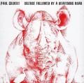 CDGilbert Paul / Silence Followed By A Deafening Roar