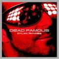 CDDylan Rhymes / Dead Famous