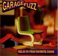 CDGarage Fuzz / Relax In Your....