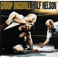 CDGroop Dogdrill / Half Nelson