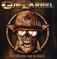 CDGun Barrel / Bombard Your Soul