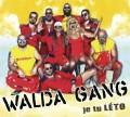 CDWalda Gang / Je tu léto / Digipack