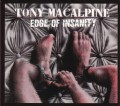 CDMacalpine Tony / Edge Of Insanity
