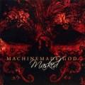 CDMachinemade God / Masked