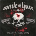 CDMade Of Hate / Bullet In Our Head