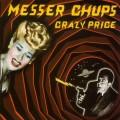 CDMesser Chups / Crazy Price