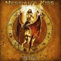 CDMessiah's Kiss / Metal