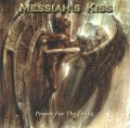 CDMessiah's Kiss / Prayer For TheDying
