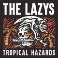 CDLazys / Tropical Hazards
