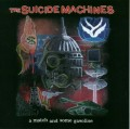 CDSuicide Machines / Match And Some Gasoline