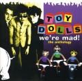 2CDToy Dolls / We're Mad / Anthology