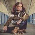 CDBayle Miriam / What? / Digipack