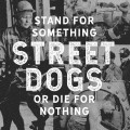 CDStreet Dogs / Stand For Something Or Die For