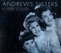 CDAndrews Sisters / Bei mir bist Du schon