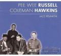CDRussel Pee Wee/Hawkins Coleman / Jazz Reunion