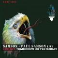 2CDSamson/Paul Samson / Live / Tomorrow Or Yesterday / 2CD / Digipack