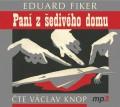 CDFiker Eduard / Paní z šedivého domu / Václav Knop