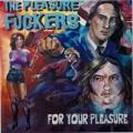 CDPleasure Fuckers / For Your Pleasure
