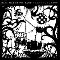 CDMATTHEWS DAVE BAND / Come Tomorrow / Digisleeve
