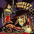 CDCharley Horse / Unholy Roller