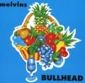 CDMelvins / Bullhead