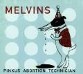 CDMelvins / Pinkus Abortion Technician / Digisleeve