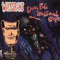 CDWolfsbane / Down Fall The Good Guys