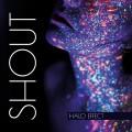 CDHalo Effect / Shout / Digipack