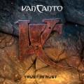 CDVan Canto / Trust In Rust