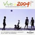 CDVarious / Vive O 2004 / Soundtrack To Euro 2004