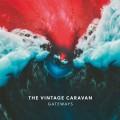 2LPVintage Caravan / Gateways / Vinyl / 2LP