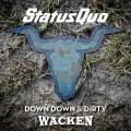 LP/DVDStatus Quo / Down Down & Dirty At Wacken / Vinyl / 2LP+DVD