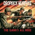 CDDropkick Murphys / Gang's All Here