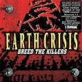 CDEarth Crisis / Breed The Killers