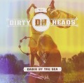 CDDirty Heads / Cabin By The Sea
