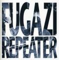 CDFugazi / Repeater+3 Songs