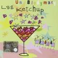 CDLas Ketchup / Un Blodymary
