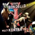 CDGogol Bordello / Multi Kontra Kulti