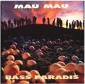 CDMau Mau / Bass Paradis