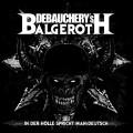 2CDDebauchery Vs. Balgeroth / In der Holle spricht man Deutsch / 2C